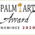 Nominierung Palm Art Award 2020